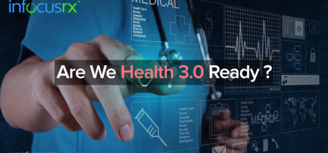 Are We Health 3.0 Ready?