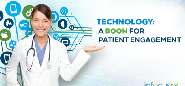 Technology: A boon for Patient Engagement