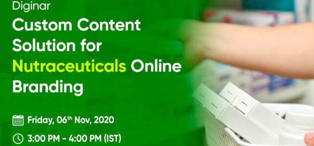 DIGINAR: Custom Content Solution for Nutraceutical Online Branding
